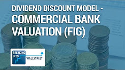 FIG Modeling - Commercial Bank Financial Modeling