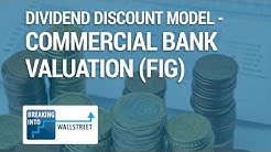 Dividend Discount Model - Commercial Bank Valuation (FIG)