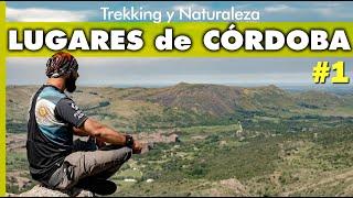 ¿QUE HACER y VISITAR en CÓRDOBA❤? #1: Trekking, Naturaleza y Turismo en las Sierras!