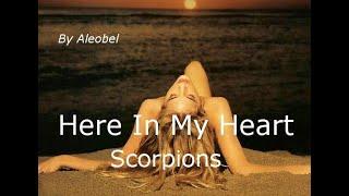 Here In My Heart - Qui Nel Mio Cuore - Scorpions - traduzione wmv