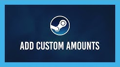 Steam: How to add custom money amounts to your Steam Wallet