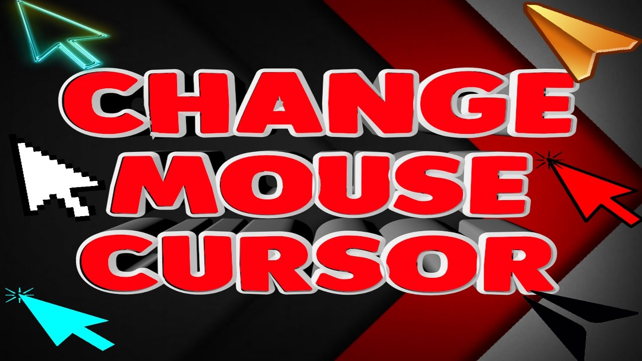 how to change your mouse pointer