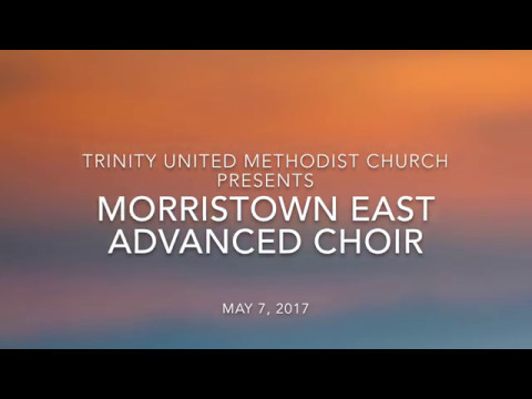 Morristown East High School Advanced Choir - Trinity United Methodist Performance