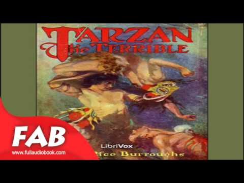 Tarzan The Terrible Full Audiobook By Edgar Rice BURROUGHS By Action & Adventure, Fantastic Fiction