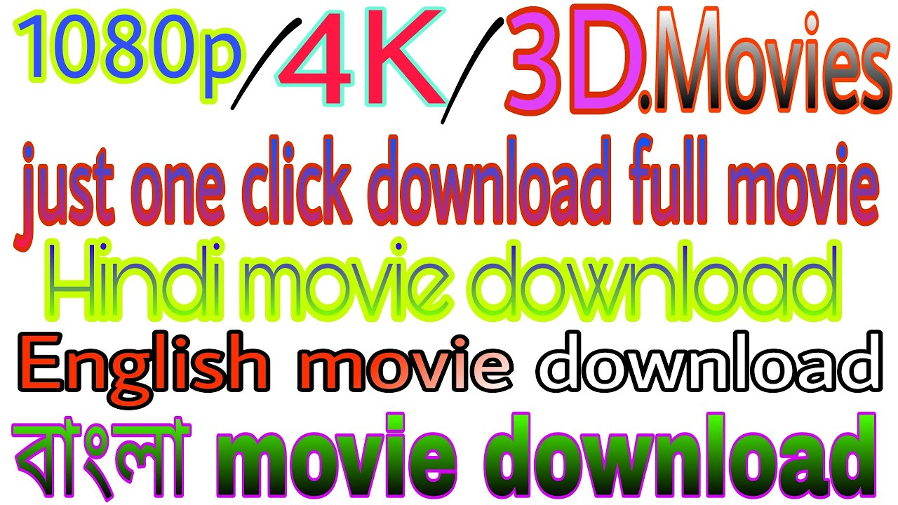 new movie 2018 download 1080p 720p & 4k or 3d - youtube