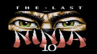 The Last Ninja Trilogy [Last Ninja 2 Remix] (C64) {GERMAN} #10 - Häuserkampf á la Ninja [Let