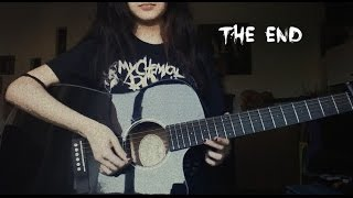 The End - My Chemical Romance (Acoustic Cover)