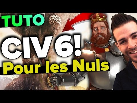 FR♠ CIVILIZATION 6 Pour Les Nuls! Tuto Let's Play, Gameplay Ep.1