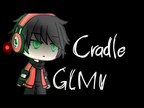 Cradles | GLMV (Drik backstory) READ THE DESCRIPTION