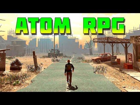 Русский Fallout! Обзор Аtom RPG