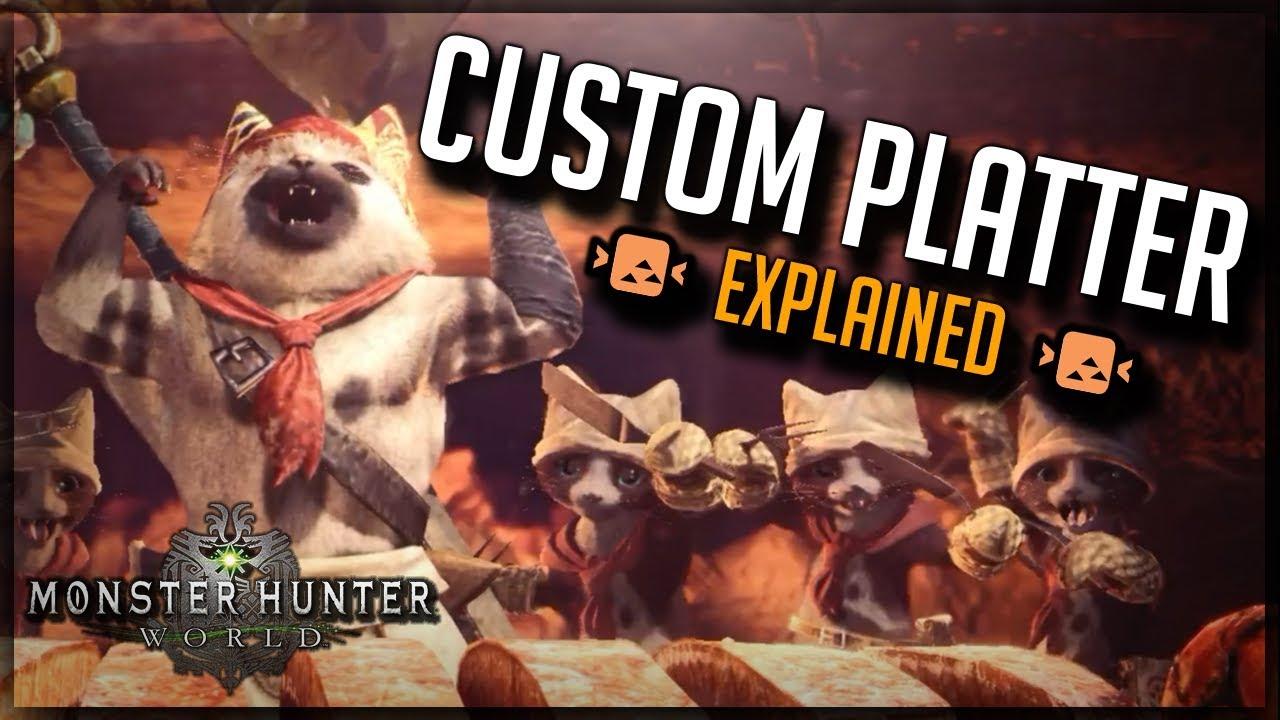 How To Use Custom Platter Monster Hunter World Mhw Youtube