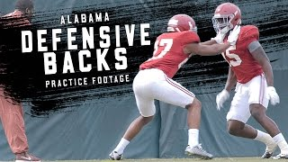 See Alabama's defensive backs run drills during spring practice