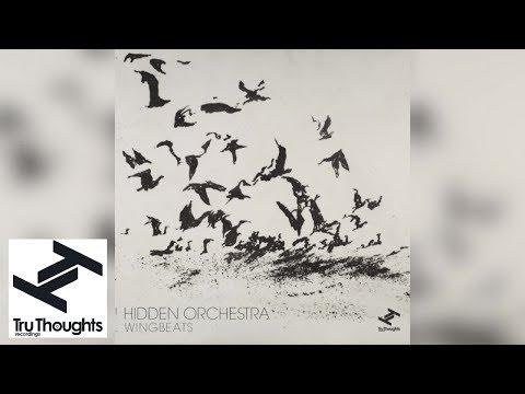 Hidden Orchestra - Wingbeats (Full Album)