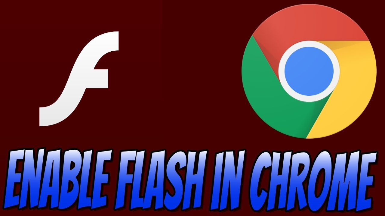 How To Enable Adobe Flash Player In Google Chrome Tutorial