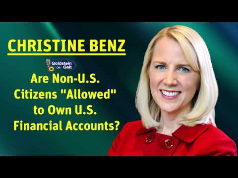 "Christine Benz - Are Non-U.S. Citizens ""Allowed"" to Own U.S. Financial Accounts?"