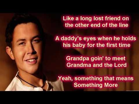 Scotty McCreery - Something More (Lyrics)