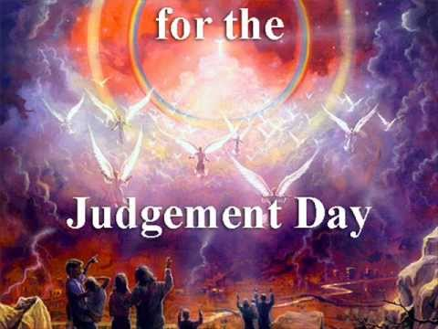 the coming of the judgment day We all want to be ready for judgement day like the stevens family wanted to be  ready  the people of noah's day knew the flood was coming.
