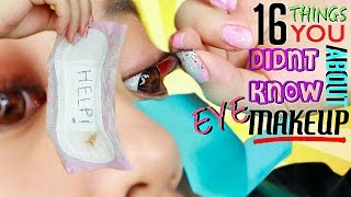 16 Things YOU NEVER Knew About EYE MAKEUP!