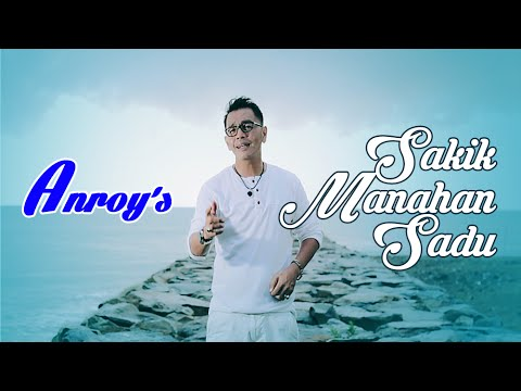 Lagu Remix Minang Anroy's • Sakik Manahan Sadu