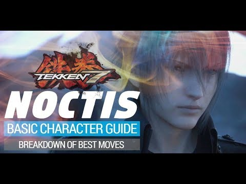 TEKKEN 7: Noctis Guide - Top and Useful Moves