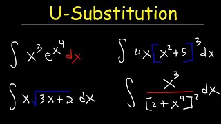 How To Integrate Using U-Substitution