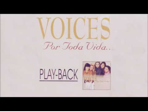 """Voices - Por Toda Vida """"Play Back"""" [2000]"""