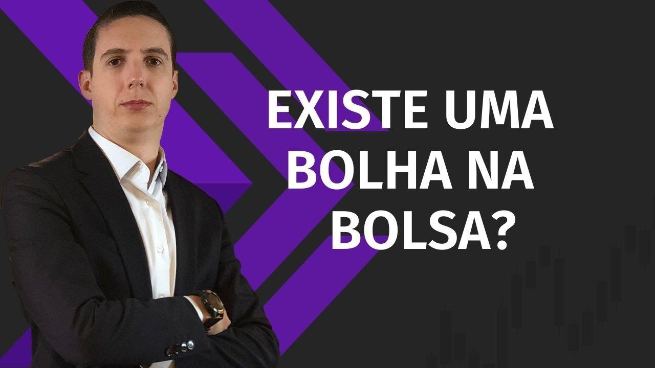 IBOVESPA – EXISTE UMA BOLHA NA BOLSA BRASILEIRA?