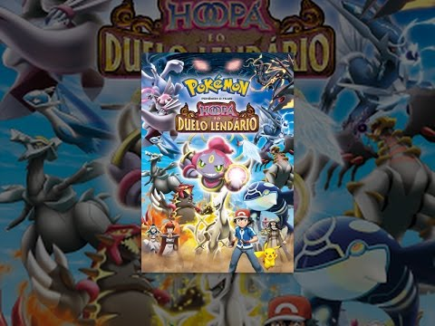 Pokémon o Filme. Hoopa e o Duelo Lendário Dublado
