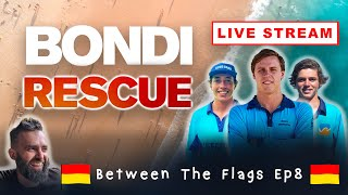 BETWEEN THE FLAGS - Ep8 (Bondi Rescue Live Stream Show)