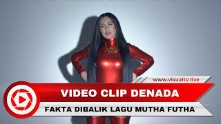 Kontroversi Video Musik Mutha Futha Denada, Ternyata Punya Makna yang Dalam