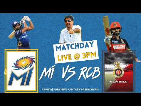 MATCHDAY LIVE WITH CHEEKA|MI VS RCB|REVIEW, PREVIEW & FANTASY PREDICTIONS|IPL2020 MATCH10
