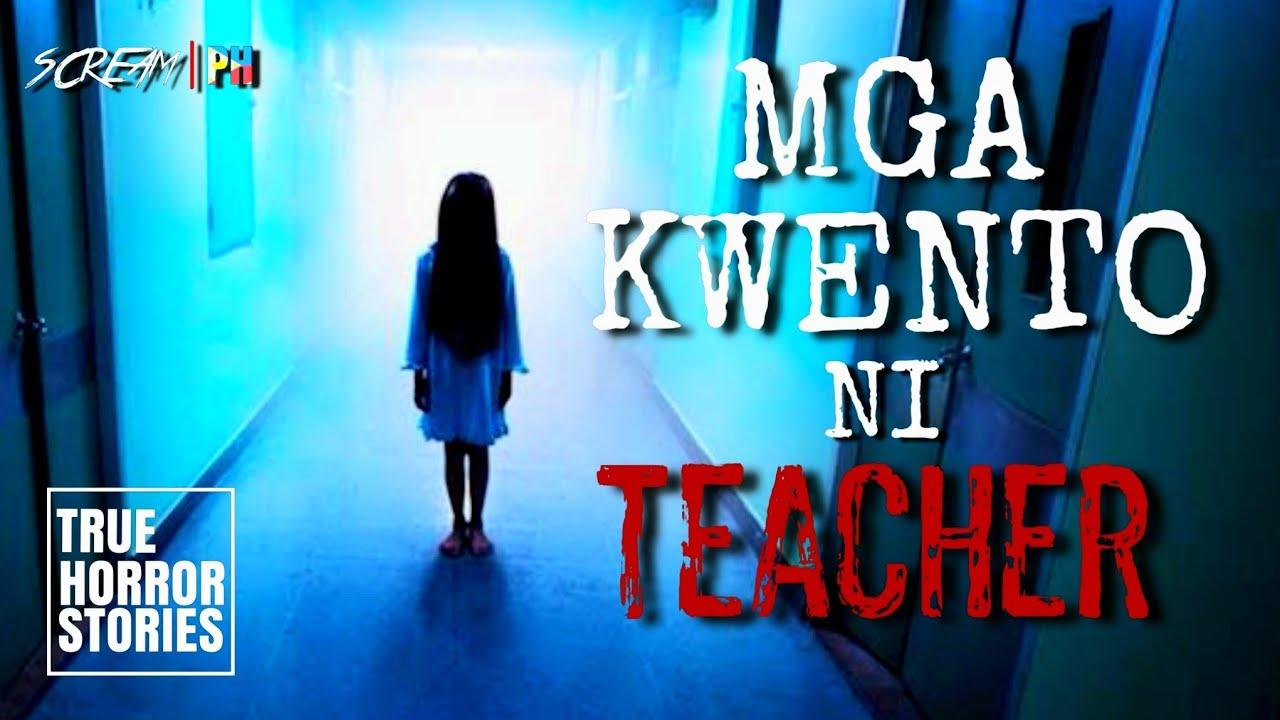 Download KWENTO NI TEACHER | Multo | True Tagalog Horror Stories | Pinoy Horror | ScreamPh