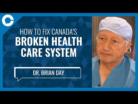 Renonwn Canadian Dr. Brian Day: Fix Canada's Health Care System