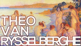 Theo van Rysselberghe: A collection of 186 paintings (HD)