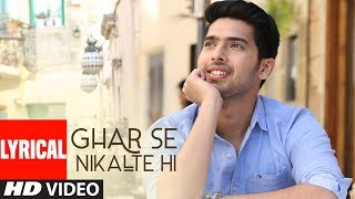 Ghar Se Nikalte Hi Video Song With Lyrics | Amaal Mallik Feat. Armaan Malik | Bhushan Kumar | Angel