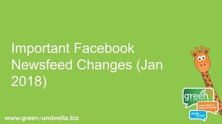 Urgent: Facebook Newsfeed Changes for Business Pages (Jan 2018)