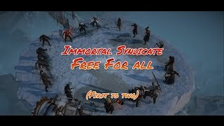Immortal Syndicate Free For All