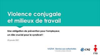 Webinaire: «Violence conjugale et milieux de travail: une obligation de prévention pour l'employeur, un rôle crucial pour le syndicat!»