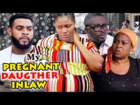 MY PREGNANT DAUGHTER IN-LAW Season 3u00264 Chizzy Alichi/Onny Micheal - 2019 Latest Nollywood Movie