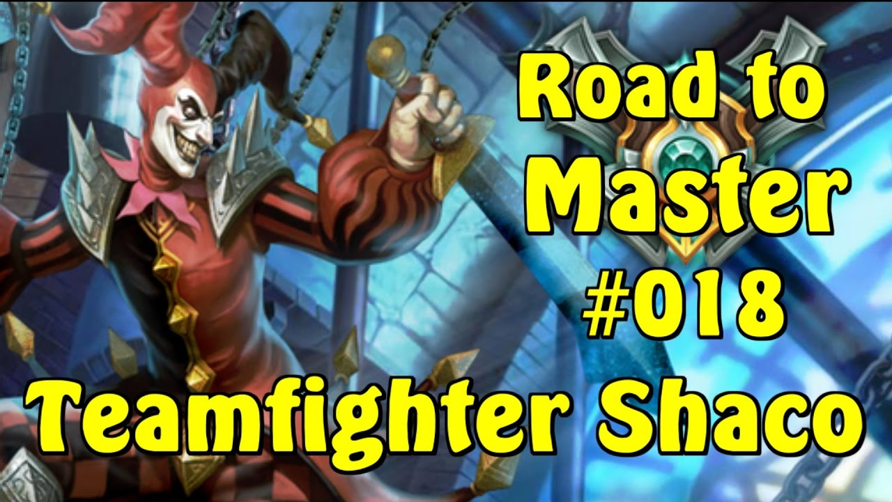 Shaco Build S7: Road To Master #018 League Of