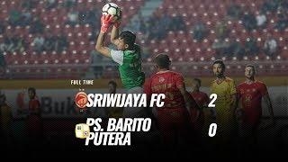[Pekan 30] Cuplikan Pertandingan Sriwijaya Fc vs PS. Barito Putera, 12 November 2018