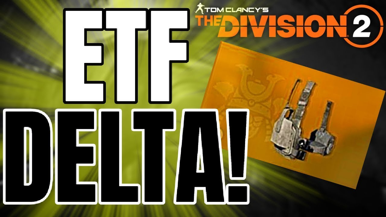 The Division 2 GREAT NEWS! ETF DELTA CONFIRMED, TITLE UPDATE 6 AND MORE!