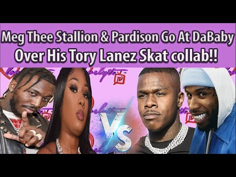 Meg Thee Stallion & Pardison Go At DaBaby Over His Tory Lanez Skat collab #fullbreakdown