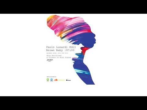 Nina Simone - Brown Baby (Paolo Lunardi Edit) mp3