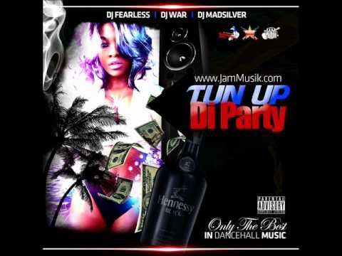 DJ FearLess, DJ War & DJ Madsilver - Tun Up Di Party DanceHall Mixtape
