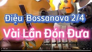 Guitar Bossanova - Vài Lần Đón Đưa - Guitar Hướng Dẫn
