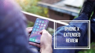 iPhone X Extended Review