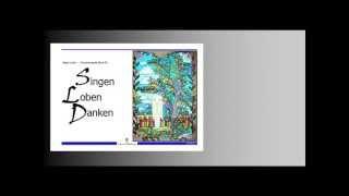 """""""Singen loben danken""""-  Choralvorspiele Band III - Hörproben - Beate Leibe"""
