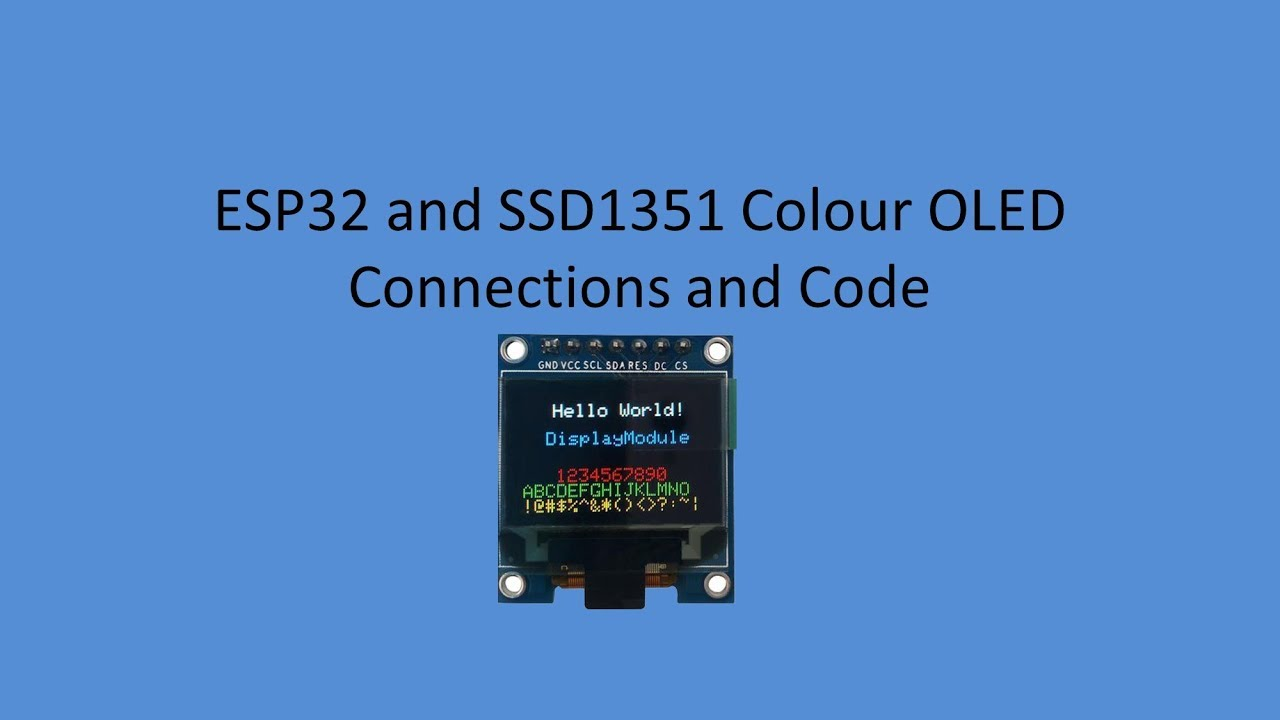 Tech Note 052 - ESP32 how to use SSD1351 1 5