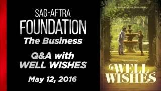 The Business: Independent Feature Screening Series: WELL WISHES